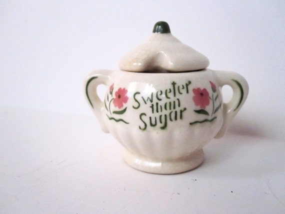 Sweeter Than Sugar Container, Vintage Sugar Holder