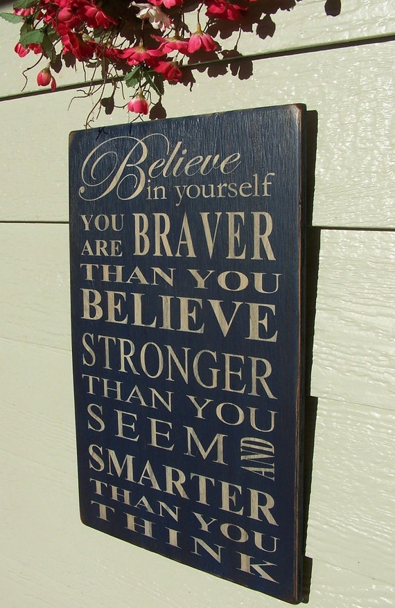 "Custom Listing For AVOIGHT 20"" X 30"" - Believe In Yourself Sign"