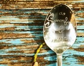 A Spoonful of Sugar...OR OTHER WORDING.. Hand Engraved Tea Spoon