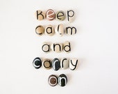 18 Magnets Custom Letters or Keep Calm and Carry On Quote, Beach Pebbles, Inspirational Word or Quote, Gift Ideas, Sea Stones, Personalized
