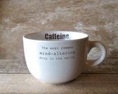 Huge Mug Coffee Caffeine Mind Altering Drug  Second Discounted