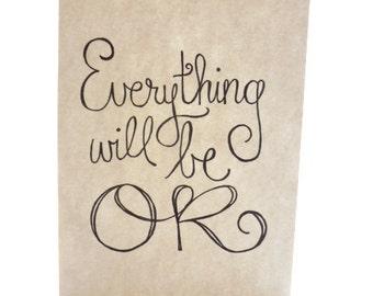 everything will be ok 9x12 ORIGINAL
