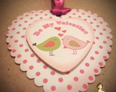 Be My Valentine Heart Shaped Lovebird tag