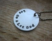 Let Go and Let God Christian Necklace