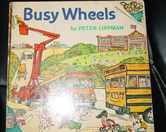 Vintage Book Busy Wheels by Peter Lippman