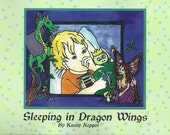 Sleeping in Dragon Wings.