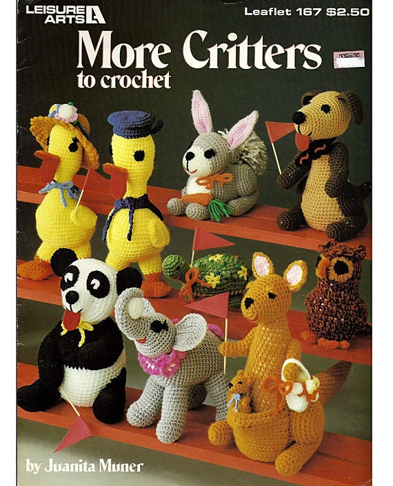 More Critters to Crochet from Leisure Arts - Leaflet 167