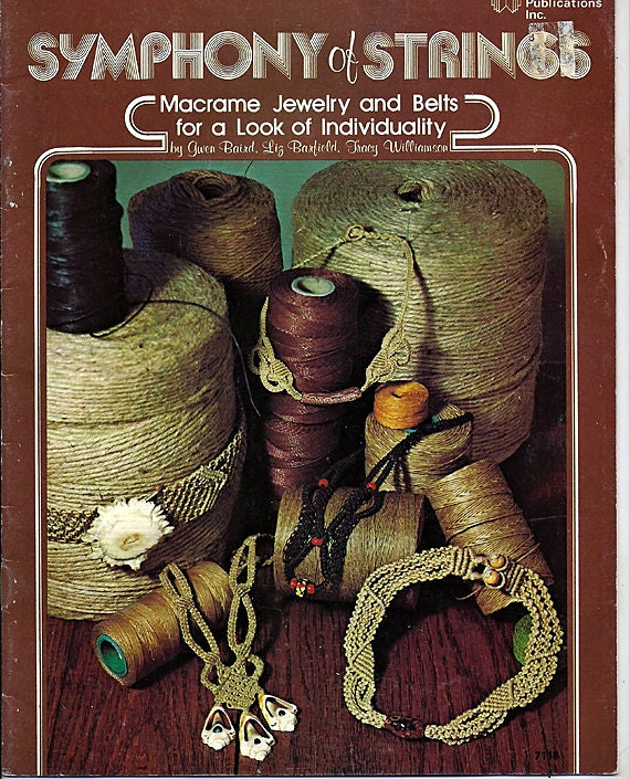 Symphony of Strings Macrame Jewelry and Belts Macrame Pattern Book