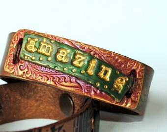 """Be """"Amazing"""" bracelet, terra cotta and green polymer clay, bronze handpainted leather wristband"""