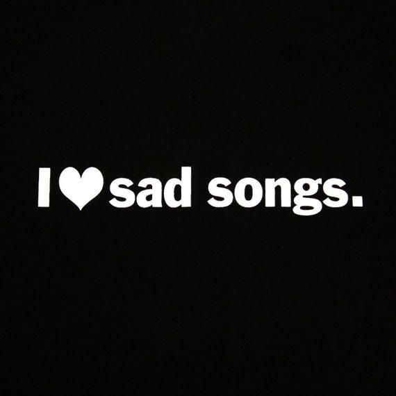 Women's Tshirt - Black Screenprint Tshirt - I heart sad songs - Women's Medium