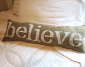 Burlap pillow ,believe,  muslin backed