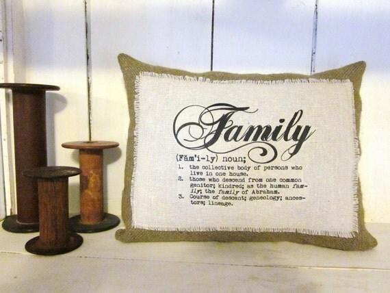 Burlap pillow, decorative pillow, accent pillow, throw pillow, pillows, housewares, family, shabby chic pillow , farmhouse decor, pillow