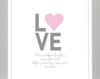 Girl dedication gift - LOVE -  bible verse ( pink and gray )- Jeremiah 1:5