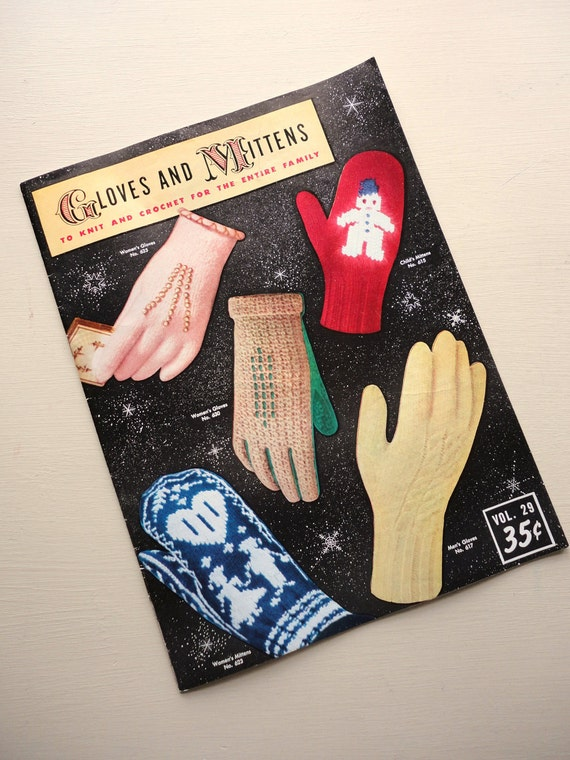 vintage 1950s gloves and mittens to knit and crochet for the entire family book