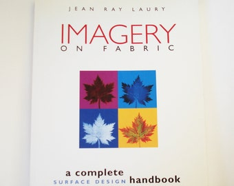 Imagery on Fabric, by Jean Ray Laury