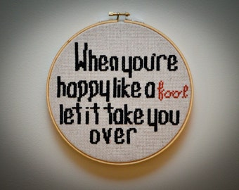 Happy Like A Fool Completed Cross Stitch