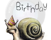 Happy Birthday, Snail- illustrated Greeting Card