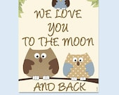 Love you to the moon nursery wall art, owls nursery, quote prints, baby gift, prints illustrations, art for nursery,art for boys room