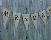 Wedding Burlap Banner- Mr and Mrs / Newlywed / Bridal Shower / Wedding Decor