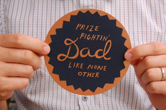 Prize Fightin' Dad Card - Hand Screenprinted - Dad's Birthday, Father's Day - Gold, Bronze, Navy Blue, Fun, Eclectic - Hand Lettering