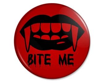 Bite Me Pinback Button - Vampire Fangs - 3 inch