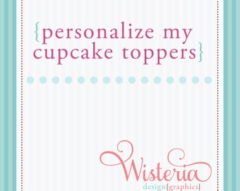 Personalize My Cupcake Toppers Addition - DIY Printables