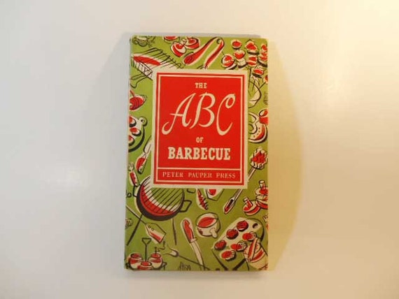 The ABC of Barbecue Cookbook 1957