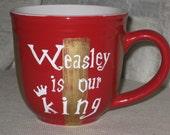 "Harry Potter ""Weasley Is Our King"" Coffee Mug"