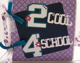 School scrapbook album- 2 Cool 4 School Paper bag album- Perfect for tween girls