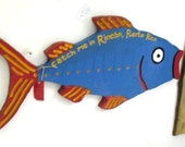Tropical Wood Fish Sign- For Out doors -Catch Me In Rincon