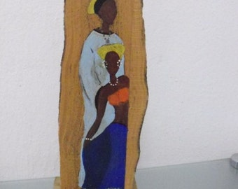 Mother and Daughter- African Art- Painting- Free Standing Sculpture- Caribbean Art