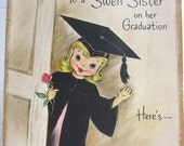 Vintage Graduation Card -  Greeting Card  - For Sister - Pop Up - Signed - Hallmark- 1940s 1950s 1960s - Young Girl