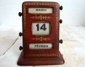 RESERVED FOR TARA .Vintage ,antique , perpetual desk calendar.French 1900s