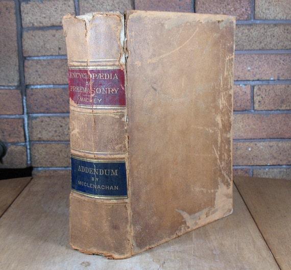 Encyclopaedia of Freemasonry 1887 Printing Leatherbound