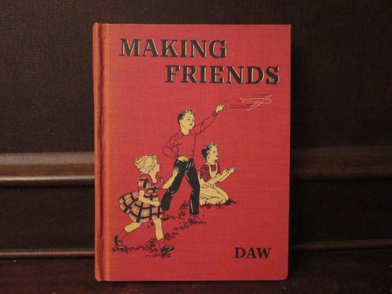 1946 Making Friends reader, primer