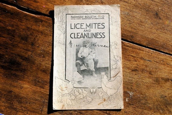 Lice Mites and Cleanliness Farmers Bulletin 1922 Strictly for the Birds