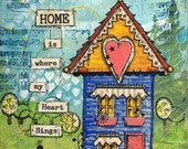 HOME is Where My Heart Sings 5x7 Art Print from Mixed Media original collage - Bright Victorian House - gift for new home housewarming
