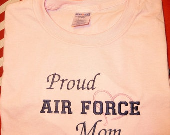 Proud Air Force Mom T Shirt Embroidered