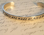 Whatever Our Souls are made of, His and Mine are the Same Hand Stamped Cuff Bracelet