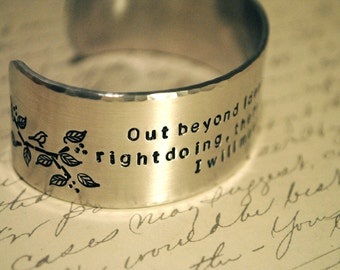 Rumi-Out Beyond Ideas of Wrongdoing and Rightdoing Hand Stamped Cuff Bracelet