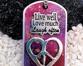 Hand Painted Dog Tag Necklace---Live Well-Love Much-Laugh Often--- (style TT4013)--FREE SHIPPING--