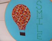 Embroidery Hoop Art Home decor Hot Air Balloon Smile 10 inch Hoop Art