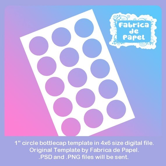 "1"" inch circles bottlecaps bottle cap template ready to use in 4x6 size 4x6 1 inch"