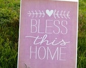 Bless This Home Art Print Custom Color
