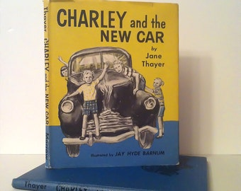 Charley and the New Car - by Jane Thayer illustrated by Jay Hyde Barnum -1st EDITION with DUST JACKET