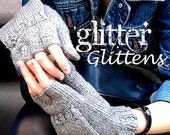 Silver Glitter Glittens Fingerless Gloves and Mittens