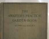 The Amateur's Practical Garden Book - 1900
