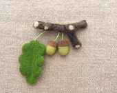 Needle felted brooch acorns , needle felted brooch, nedle felted acorn fruits. Forest.One of a Kind.
