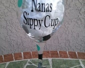 Personalized Nana's Sippy Cup Wine Glass