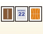 Sports decor - set of 3 - 8 x 10 prints -Personalize this print-Great boys room decor- basketball, football, baseball